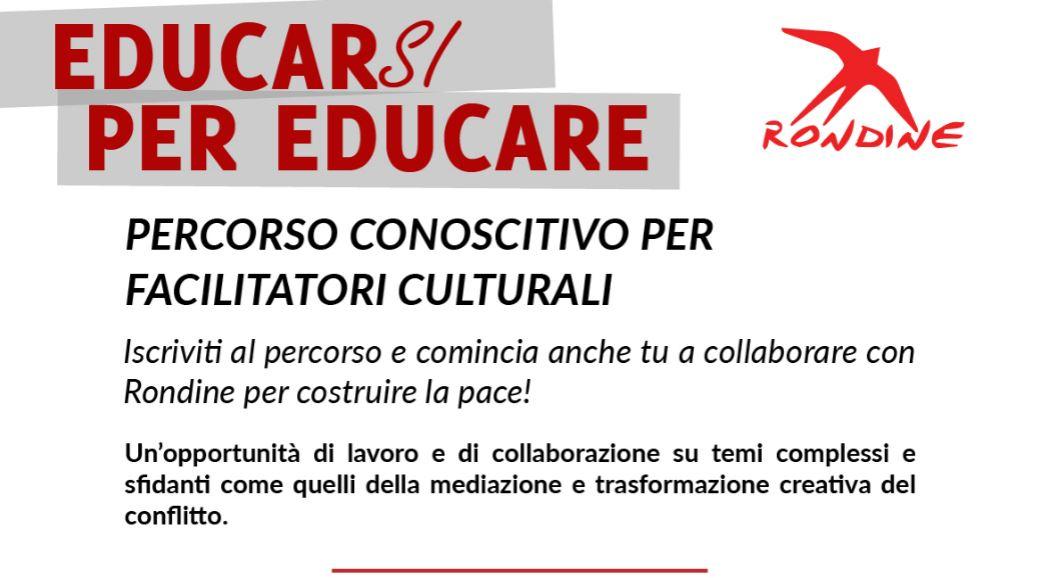 EDUCARSI PER EDUCARE Iscriviti al percorso e comincia anche tu a collaborare con Rondine per costruire la pace!