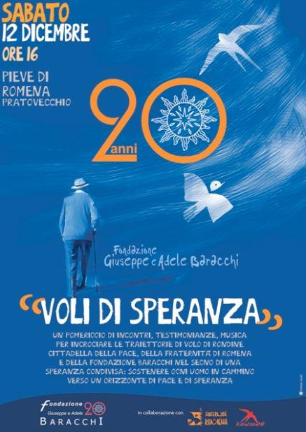 """""""Voli di speranza"""". Rondine Cittadella della Pace e la Fraternità di Romena insieme per i 20 anni della Fondazione Baracchi"""