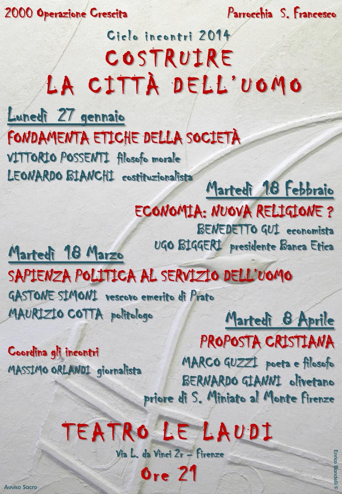 """""""Costruire la città dell'uomo"""", percorso di incontri al Teatro Le Laudi di Firenze."""